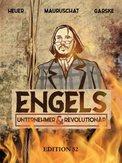 ENGELS – UNTERNEHMER UND REVOLUTIONÄR (old)