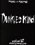 Dunkles Kind