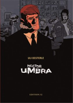 Hector Umbra Luxusausgabe