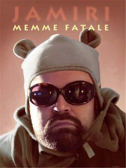 Memme Fatale