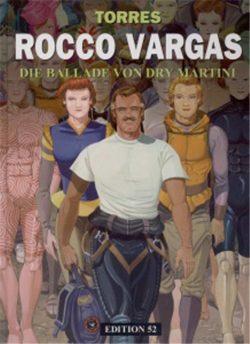 Rocco Vargas 8: Die Ballade von Dry Martini